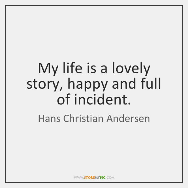 Hans Christian Andersen Quotes Storemypic