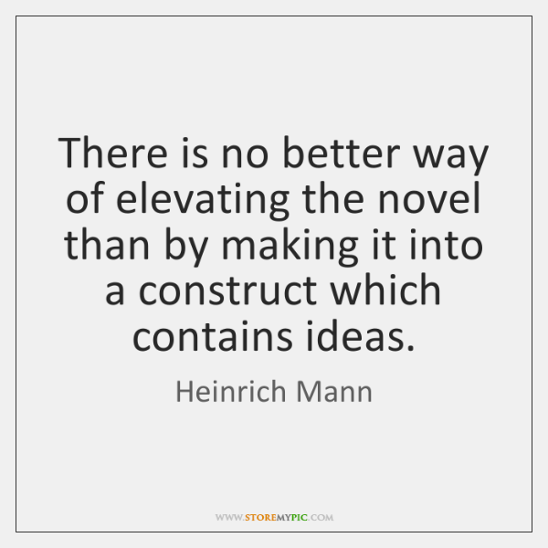 There is no better way of elevating the novel than by making ...