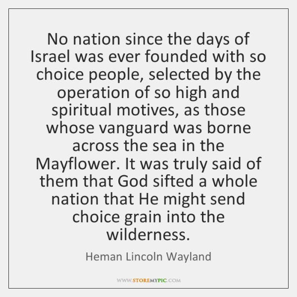 No nation since the days of Israel was ever founded with so ...