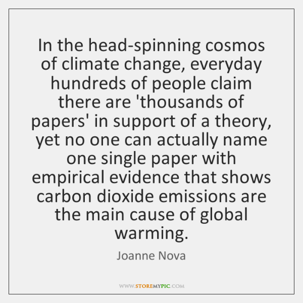 In the head-spinning cosmos of climate change, everyday hundreds of people claim ...