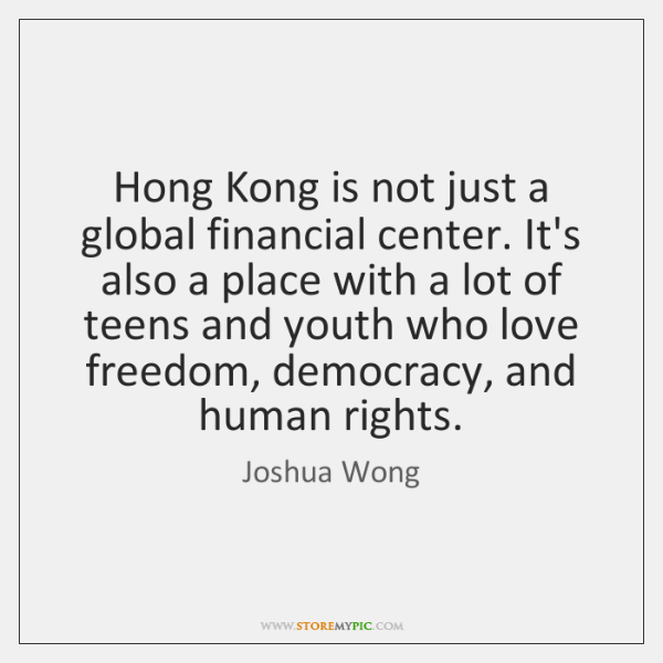 Hong Kong is not just a global financial center. It's also a ...