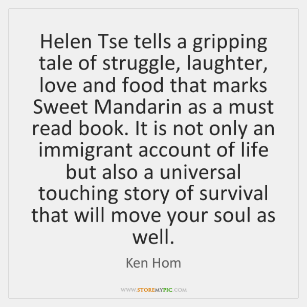 Helen Tse tells a gripping tale of struggle, laughter, love and food ...