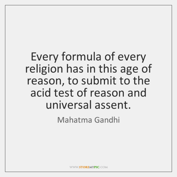 Every formula of every religion has in this age of reason, to ...
