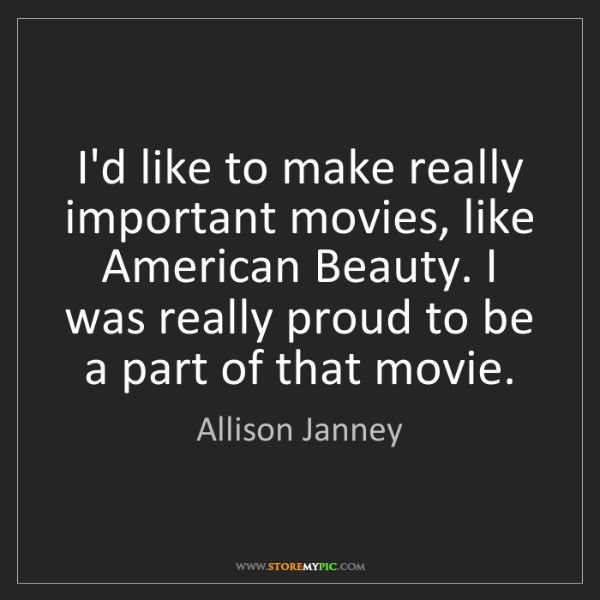 Americans Be Like Quotes Allison Janney: I'd li...