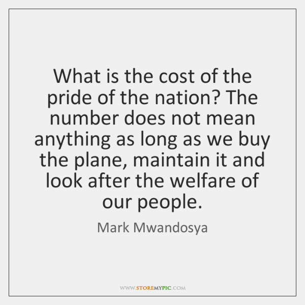 What is the cost of the pride of the nation? The number ...