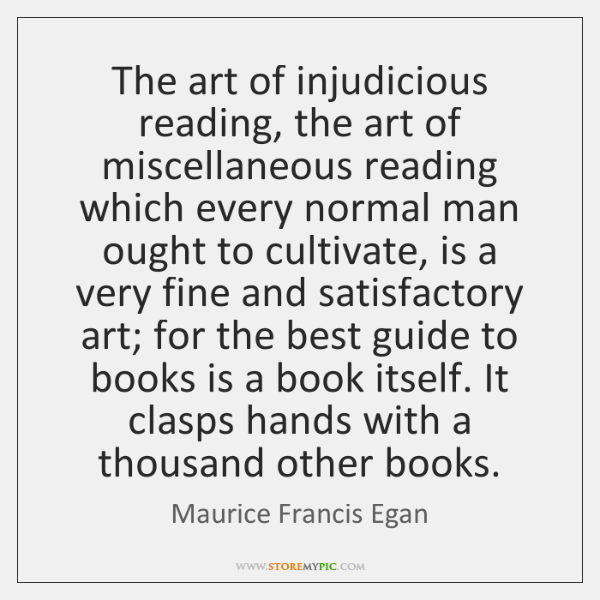 The art of injudicious reading, the art of miscellaneous reading which every ...