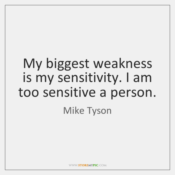 weakness in a person