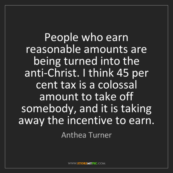 Anthea Turner: People who earn reasonable amounts are being turned into...
