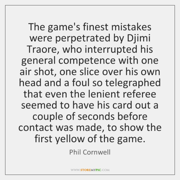 The game's finest mistakes were perpetrated by Djimi Traore, who interrupted his ...