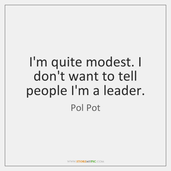 Pol Pot Quotes StoreMyPic New Pol Pot Quotes