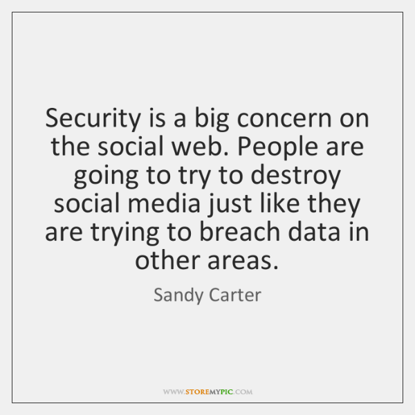 Security is a big concern on the social web. People are going ...