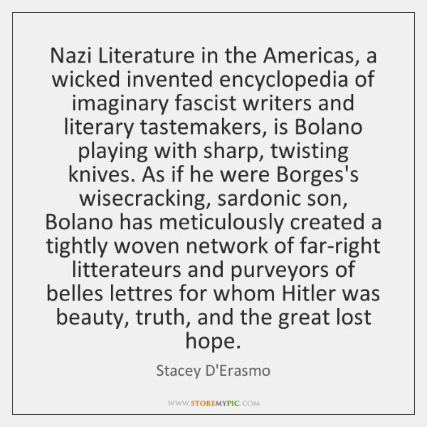 Nazi Literature in the Americas, a wicked invented encyclopedia of imaginary fascist ...