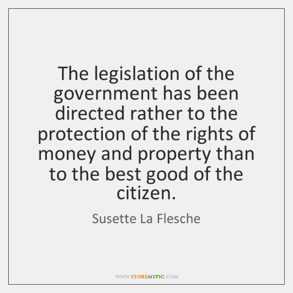 The legislation of the government has been directed rather to the protection ...