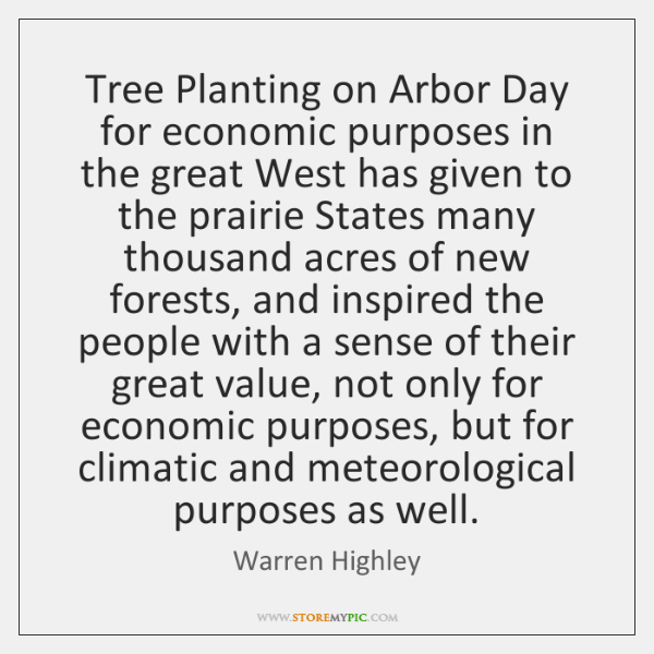 Tree Planting on Arbor Day for economic purposes in the great West ...