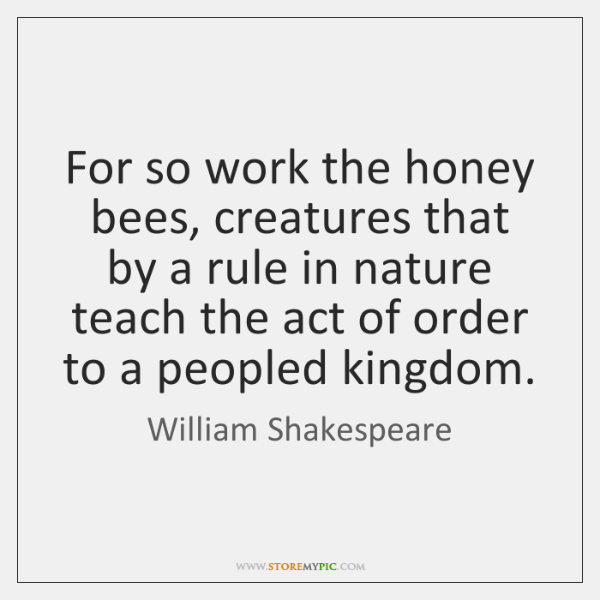 Image of: Milk For So Work The Honey Bees Creatures That By Rule In Quotes Of The Day For So Work The Honey Bees Creatures That By Rule In Storemypic