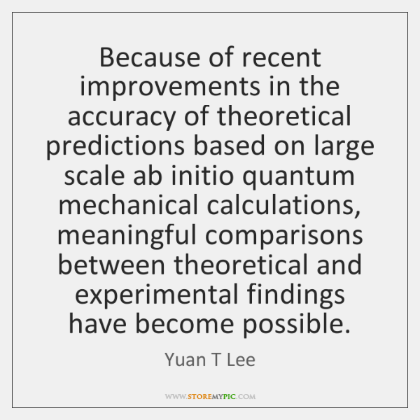 Because of recent improvements in the accuracy of theoretical predictions based on ...