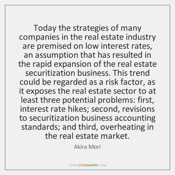 Today the strategies of many companies in the real estate industry are ...
