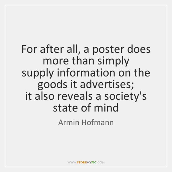 For after all, a poster does more than simply   supply information on ...