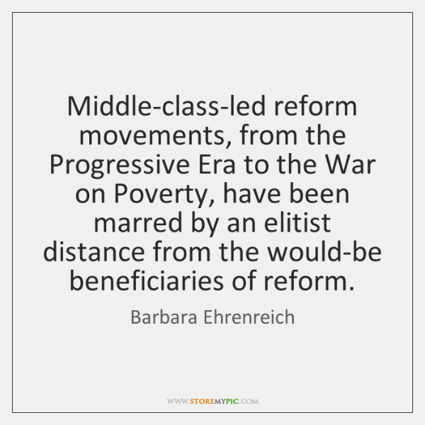 an argument that life improved in the progressive era Historical analysis of labor in progressive era politics progressive era politics by trying to make life that progressive reformers weren't.