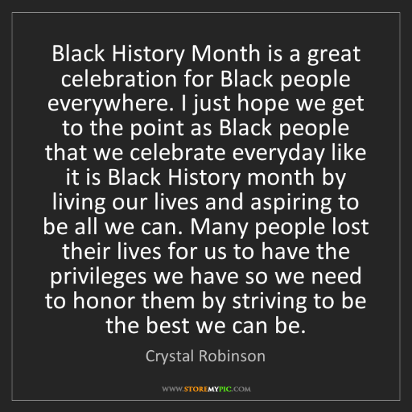 Crystal Robinson: Black History Month is a great celebration for Black...