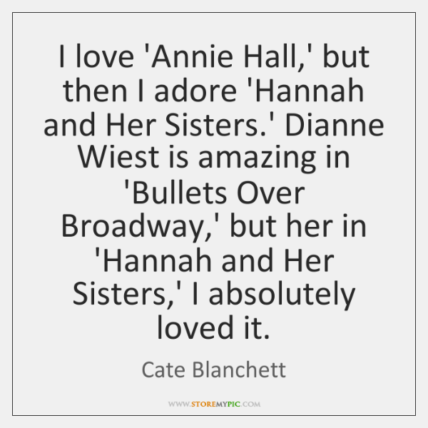 I love 'Annie Hall,' but then I adore 'Hannah and Her ...