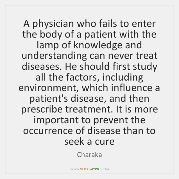 A physician who fails to enter the body of a patient with ...