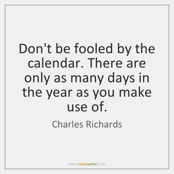 Don't be fooled by the calendar. There are only as many days ...