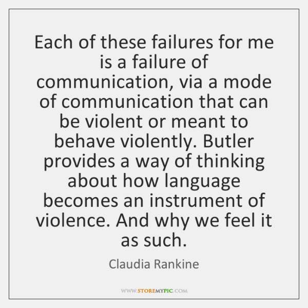 Each of these failures for me is a failure of communication, via ...