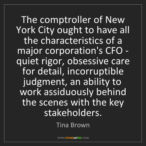 Tina Brown: The comptroller of New York City ought to have all the...