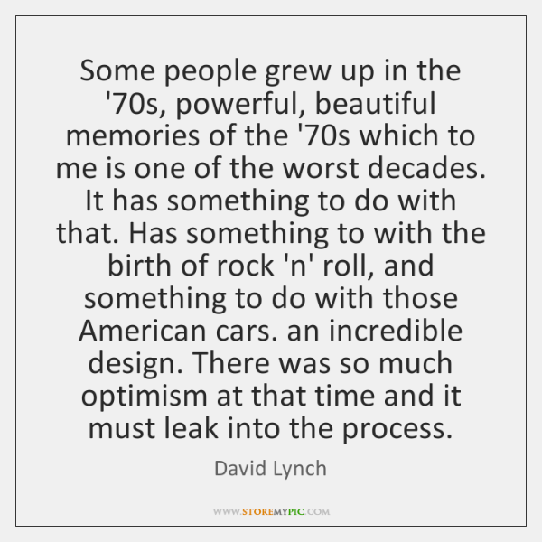 Some people grew up in the '70s, powerful, beautiful memories of ...