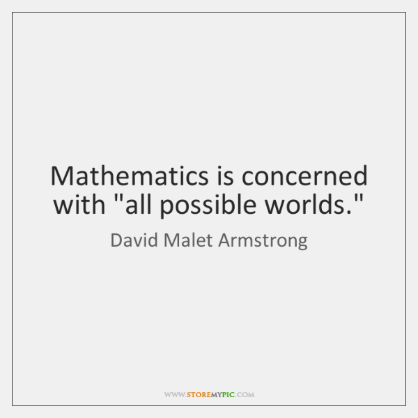 Mathematics is concerned with