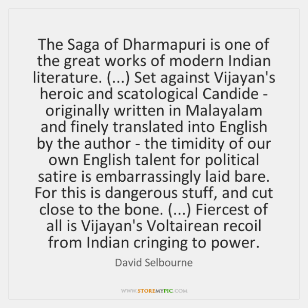 The Saga of Dharmapuri is one of the great works of modern ...