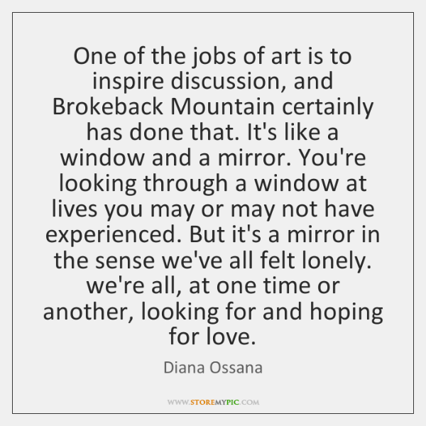 One of the jobs of art is to inspire discussion, and Brokeback ...