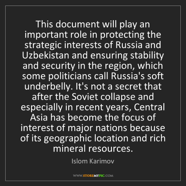Islom Karimov: This document will play an important role in protecting...