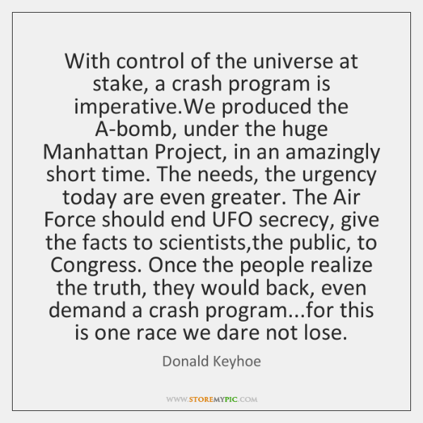 With control of the universe at stake, a crash program is imperative....