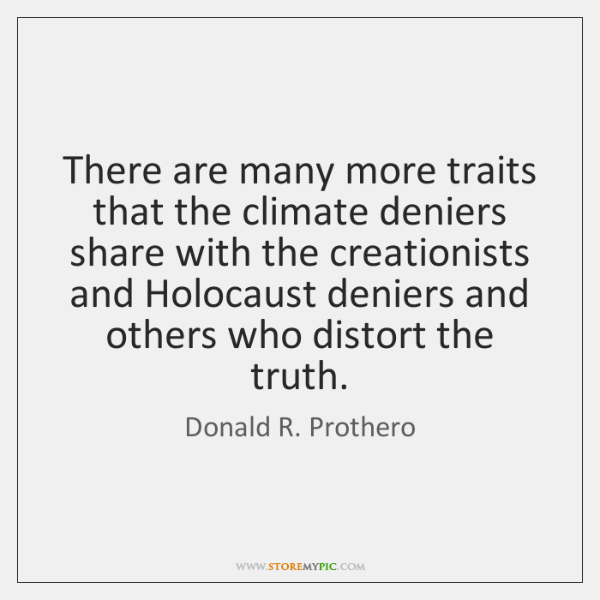 There are many more traits that the climate deniers share with the ...