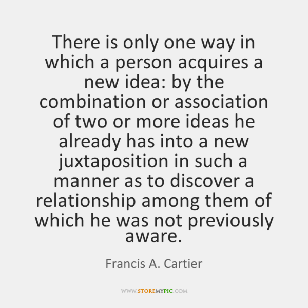 There is only one way in which a person acquires a new ...