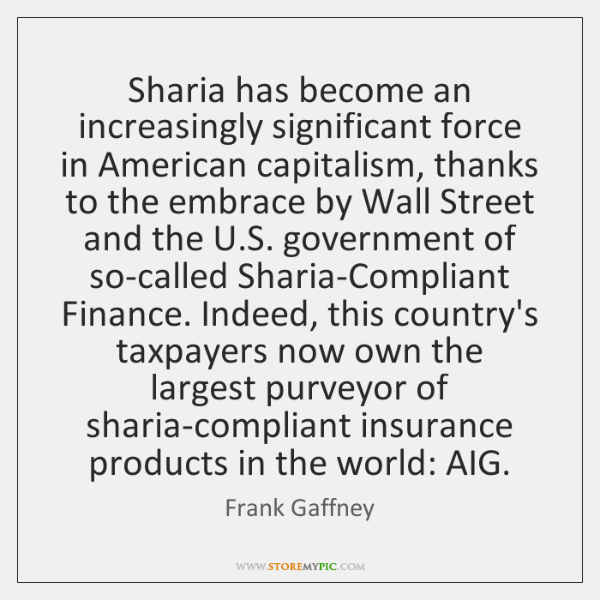Sharia has become an increasingly significant force in American capitalism, thanks to ...