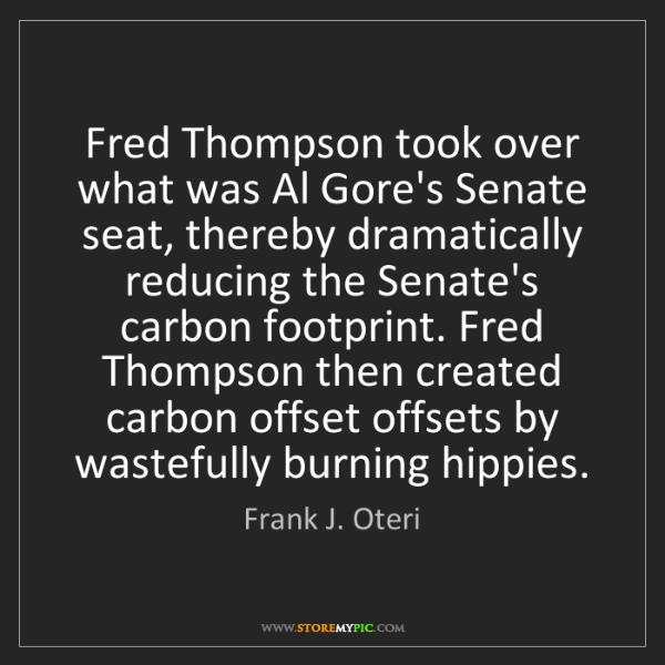 Frank J. Oteri: Fred Thompson took over what was Al Gore's Senate seat,...