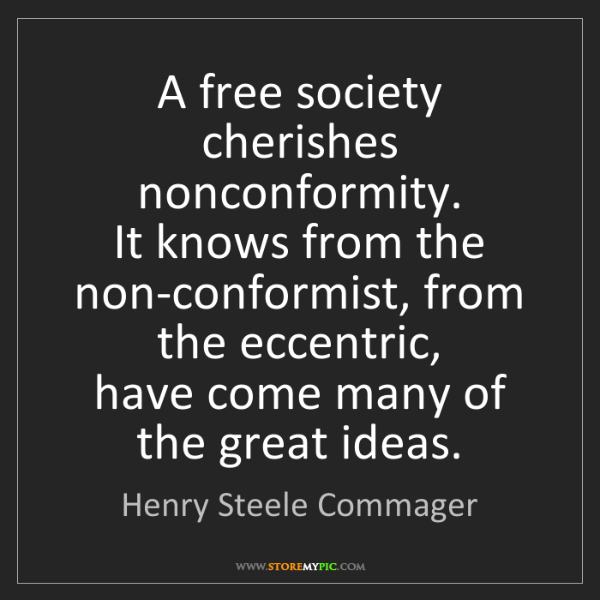 non conformity ruins society The moving ruins vladimir tismaneanu abstract the idea of civil society bequeathed a legacy of non-conformity and refusal of regimentation.