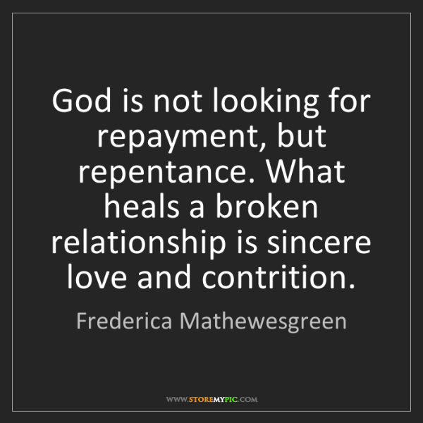 Frederica Mathewesgreen: God is not looking for repayment, but repentance. What...