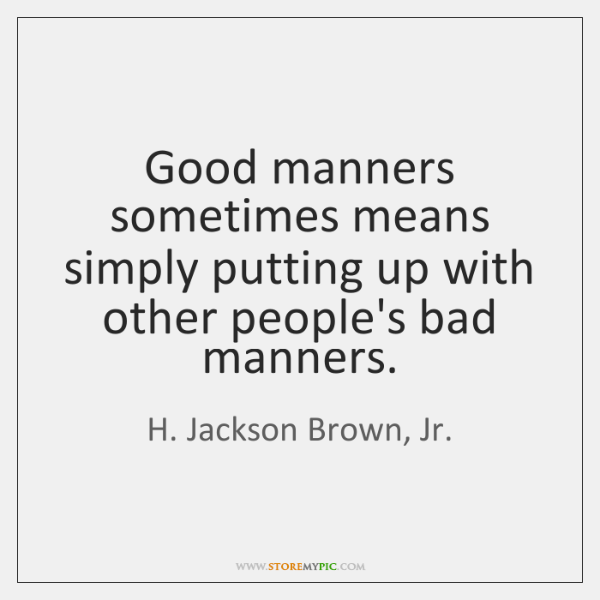 people with bad manners