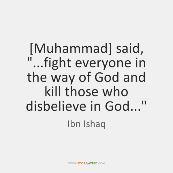 [Muhammad] said,
