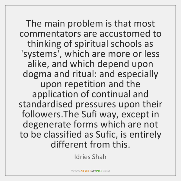 The main problem is that most commentators are accustomed to thinking of ...