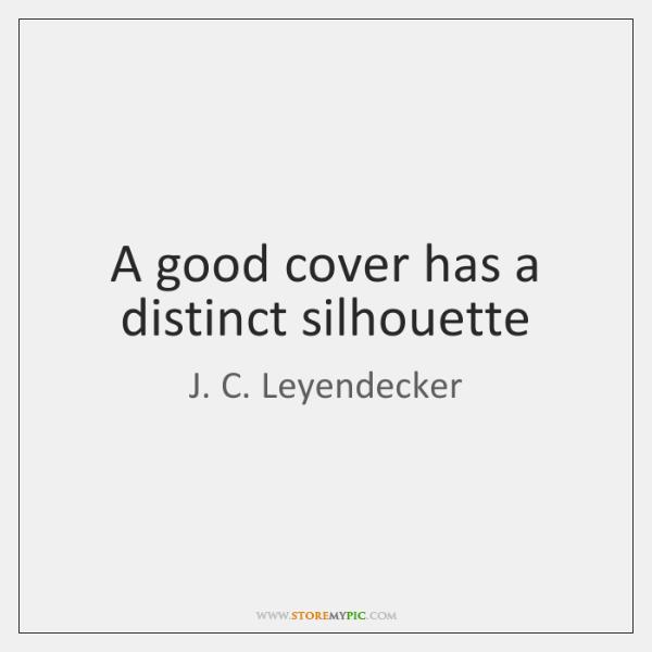 A good cover has a distinct silhouette