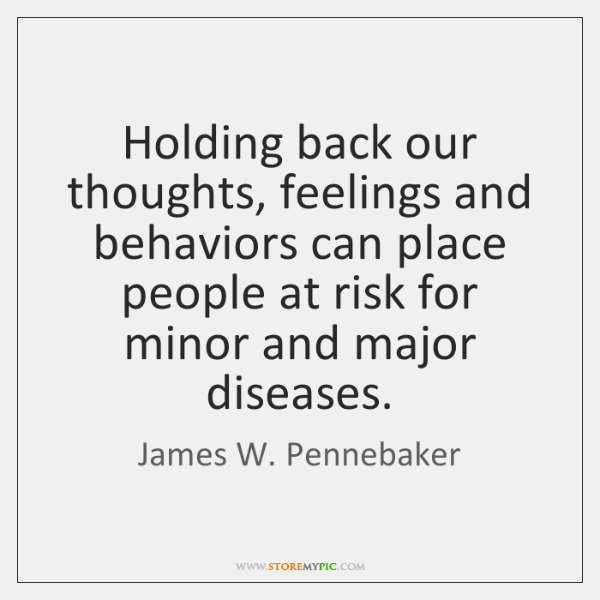 James W Pennebaker Quotes Storemypic