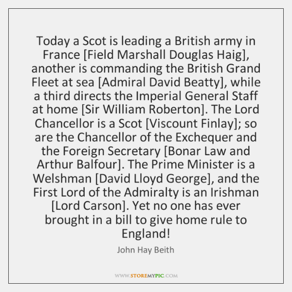 Today a Scot is leading a British army in France [Field Marshall ...
