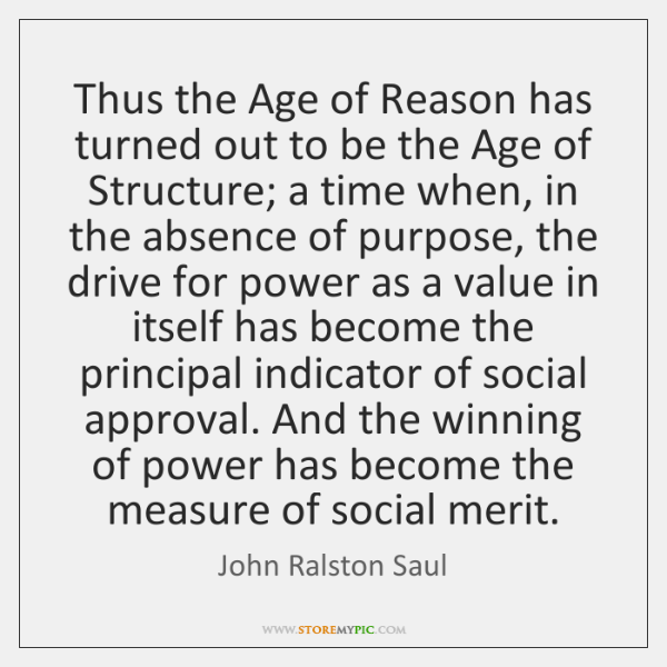 Thus the Age of Reason has turned out to be the Age ...