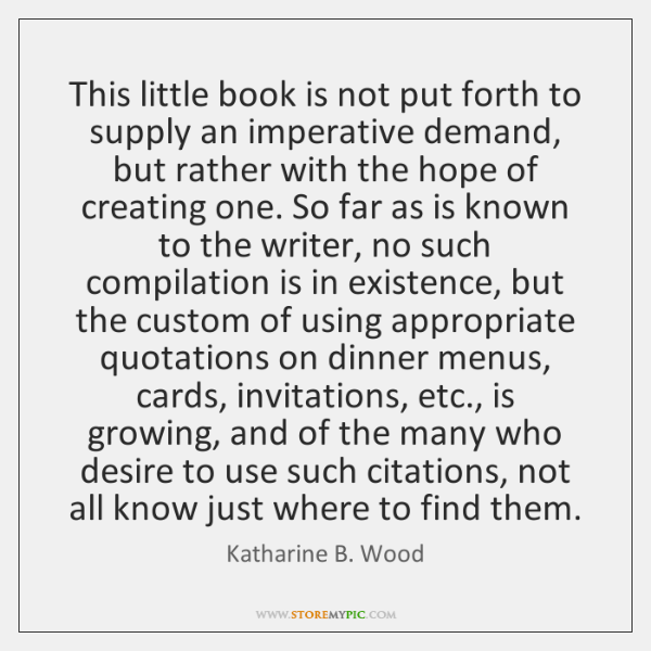 This little book is not put forth to supply an imperative demand, ...