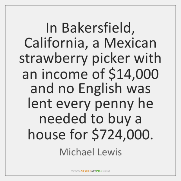 In Bakersfield, California, a Mexican strawberry picker with an income of $14,000 and ...